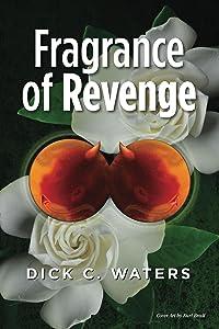 Fragrance of Revenge (Scott Tucker Series Book 4)