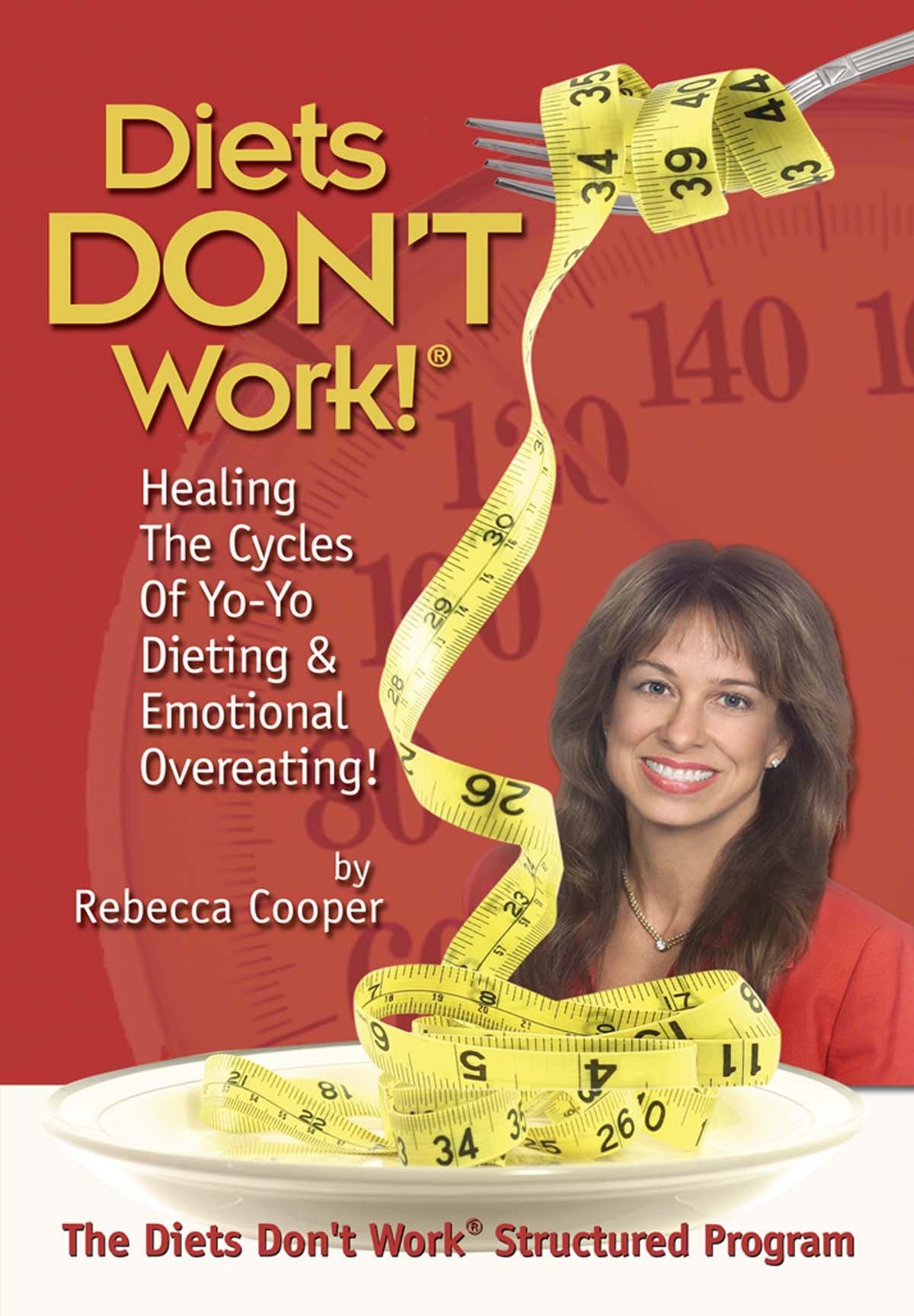 Diets dont work rebecca cooper 9780972888301 amazon books fandeluxe Gallery