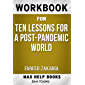 Workbook for Ten Lessons for a Post-Pandemic World by Fareed Zakaria (English Edition)