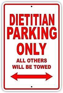 "Dietitian Parking Only Gift Decor Novelty Garage Metal Aluminum Sign 8""X12"""