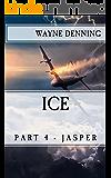 ICE: Part 4 - Jasper