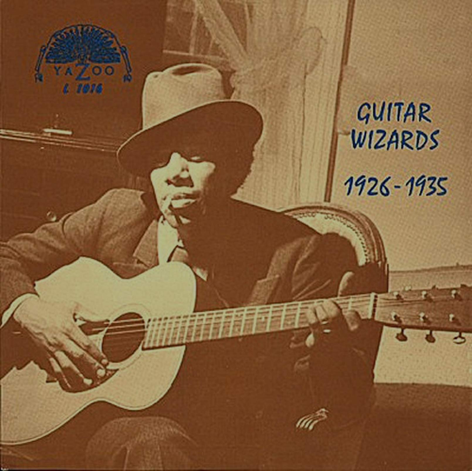 GUITAR WIZARDS 1926 - 1935 by YAZOO RECORDS