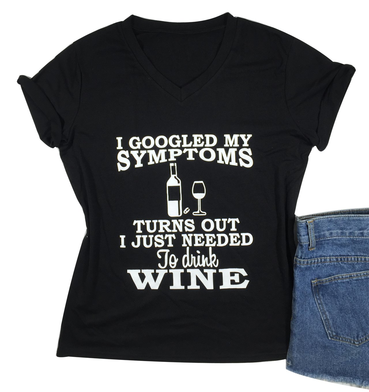 LONBANSTR I Googled My Symptoms Turns Out Funny Letter Print T Shirt Top Tee (Large)
