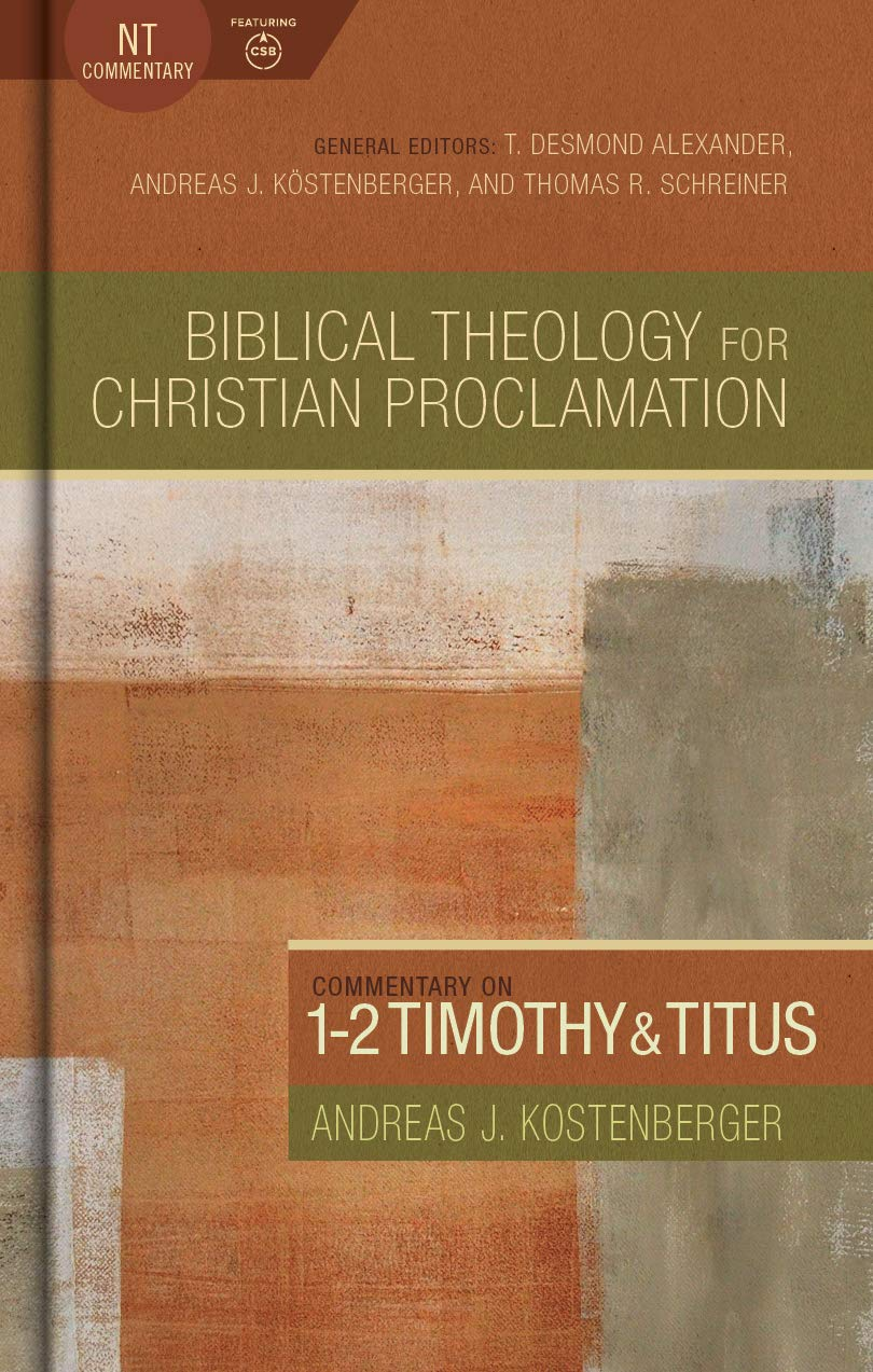 Commentary on 1-2 Timothy and Titus (Biblical Theology for