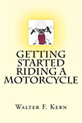 Getting Started Riding a Motorcycle Kindle Edition