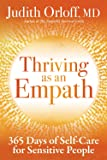 Thriving as an Empath: 365 Days of Self-Care for Sensitive People