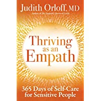 Thriving as an Empath: Daily Guidance to Empower Sensitive People