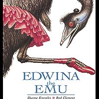 Edwina the Emu