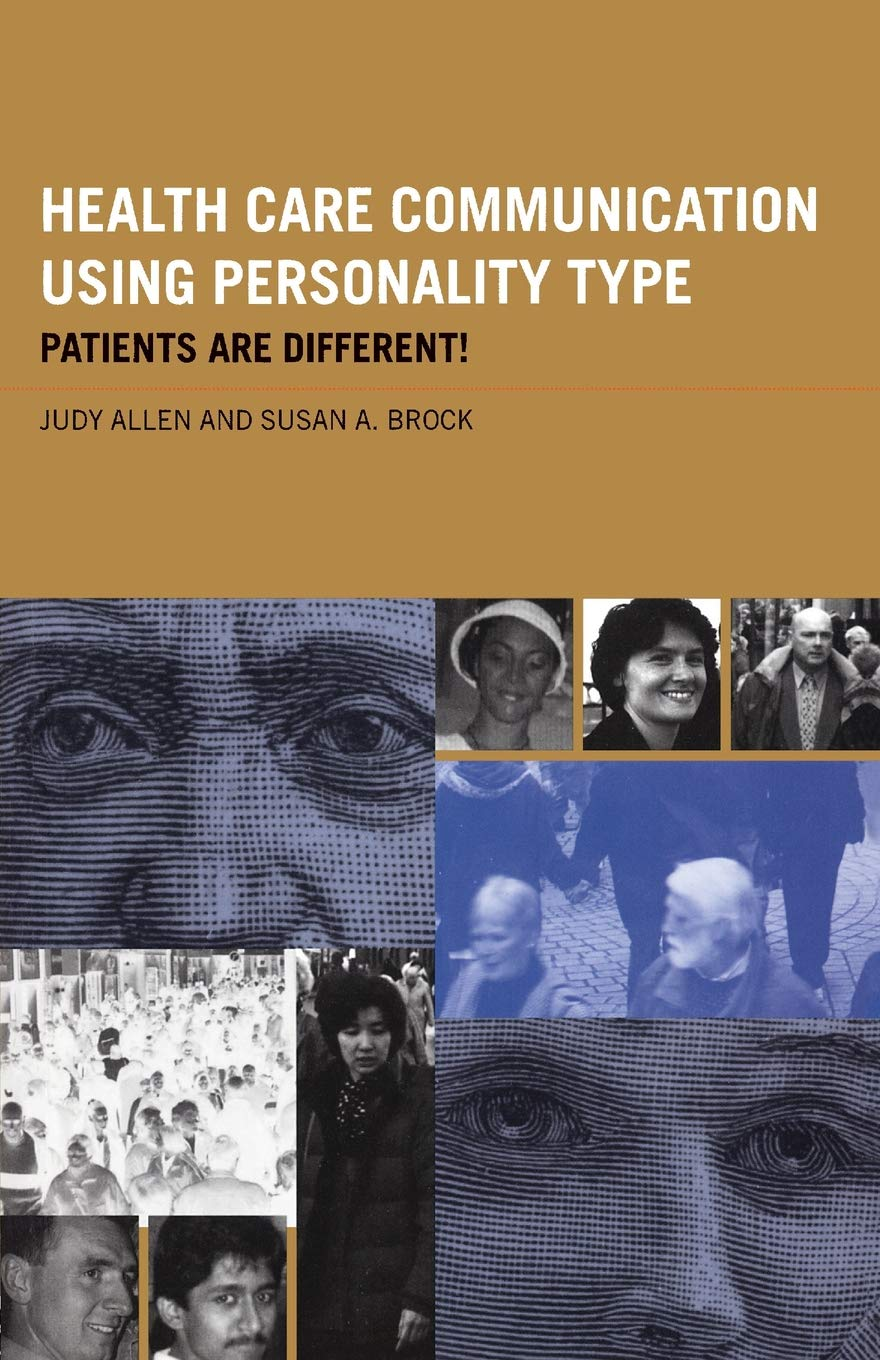 Read Online Health Care Communication Using Personality Type: Patients are Different! PDF
