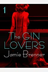 The Gin Lovers #1 Kindle Edition