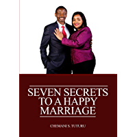 7 SECRETS TO A HAPPY MARRIAGE: MARRIAGE (English Edition)