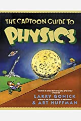 The Cartoon Guide to Physics (Cartoon Guide Series) Paperback