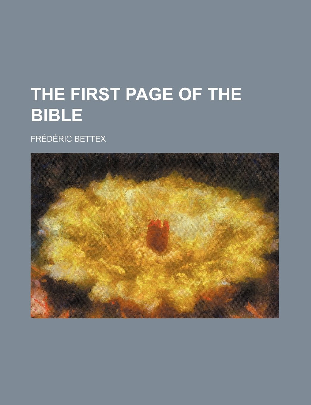 the first page of the bible amazon co uk frdric bettex frederic