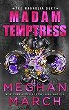 Madam Temptress (The Magnolia Duet)