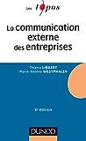 La communication externe des entreprises - 4e édition (Marketing licence t. 1)