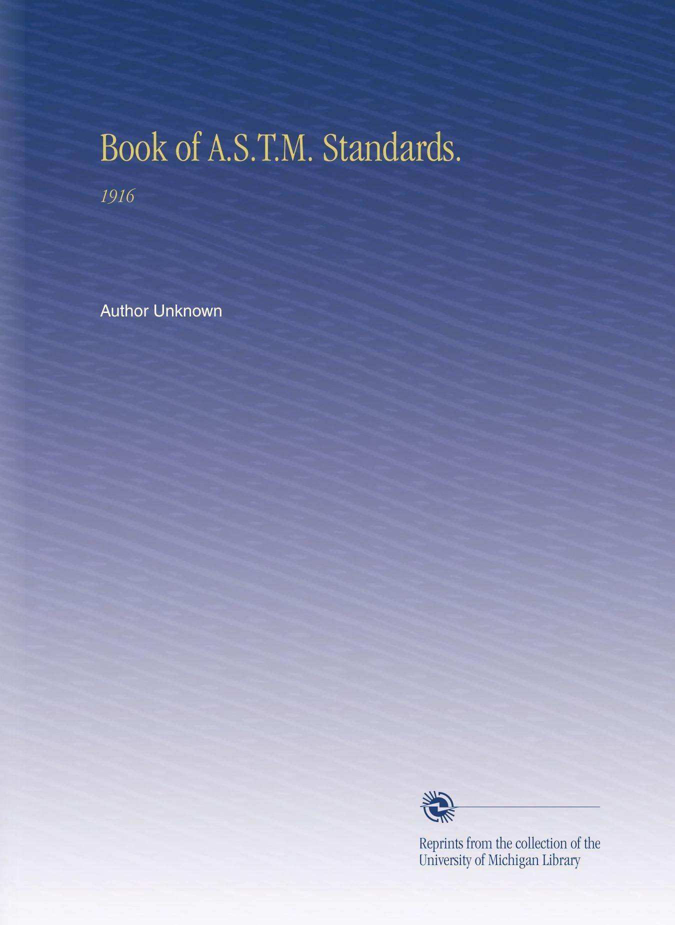 Book of A.S.T.M. Standards.: 1916 ebook