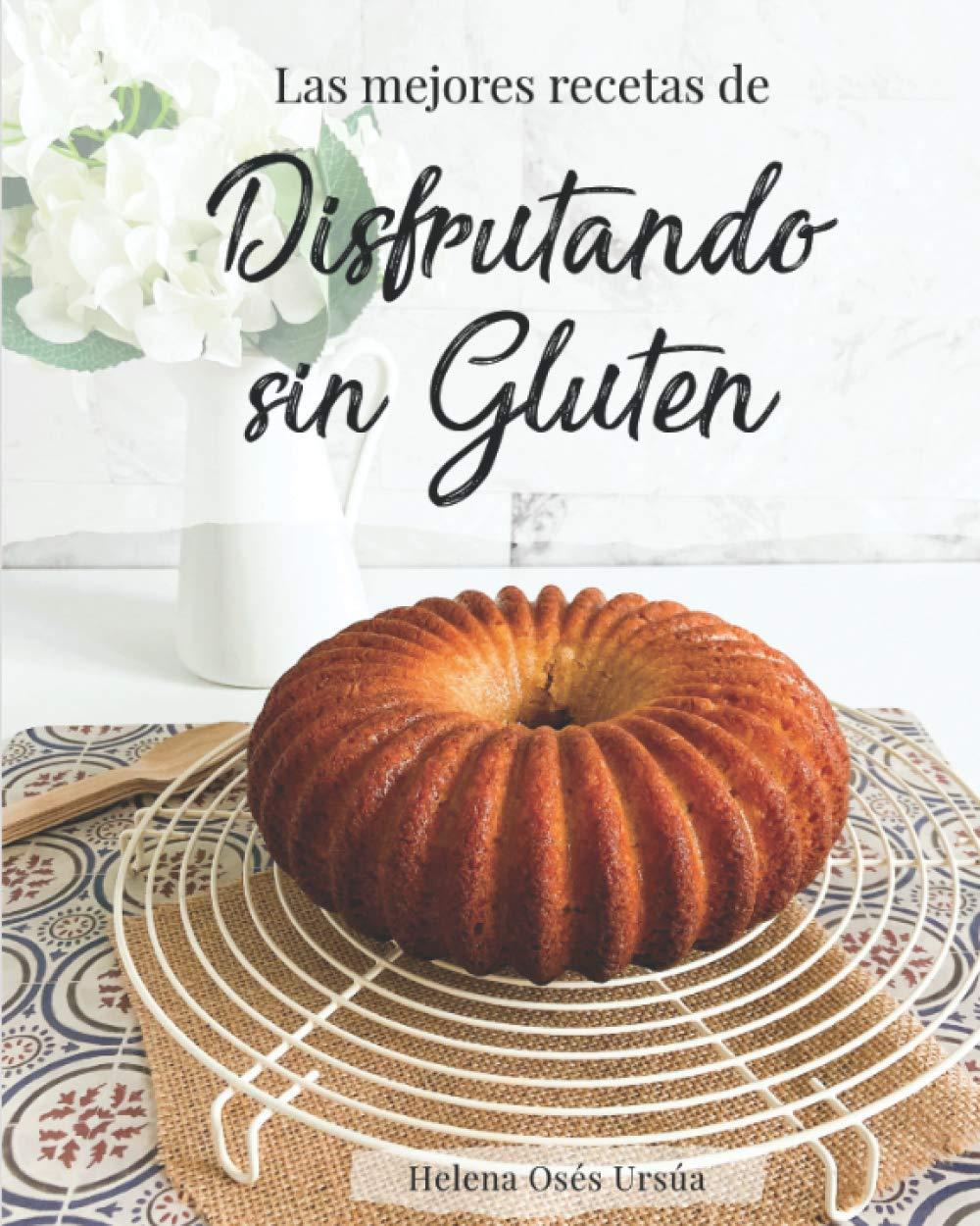 Las mejores recetas de Disfrutando sin Gluten: Amazon.es ...