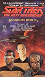 Doomsday World (Star Trek: The Next Generation Book 12)