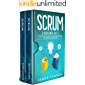 Scrum: 2 Books in 1 - The Ultimate Beginner's & Intermediate Guide to Learn Scrum Step by Step