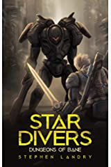 Star Divers: Dungeons of Bane Kindle Edition