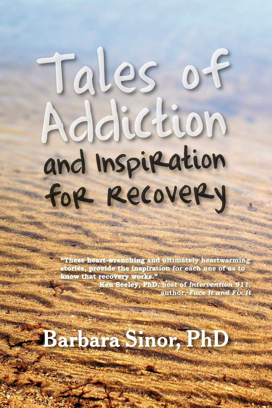 Tales of Addiction and Inspiration for Recovery: Twenty True Stories from the Soul (Reflections of America) PDF