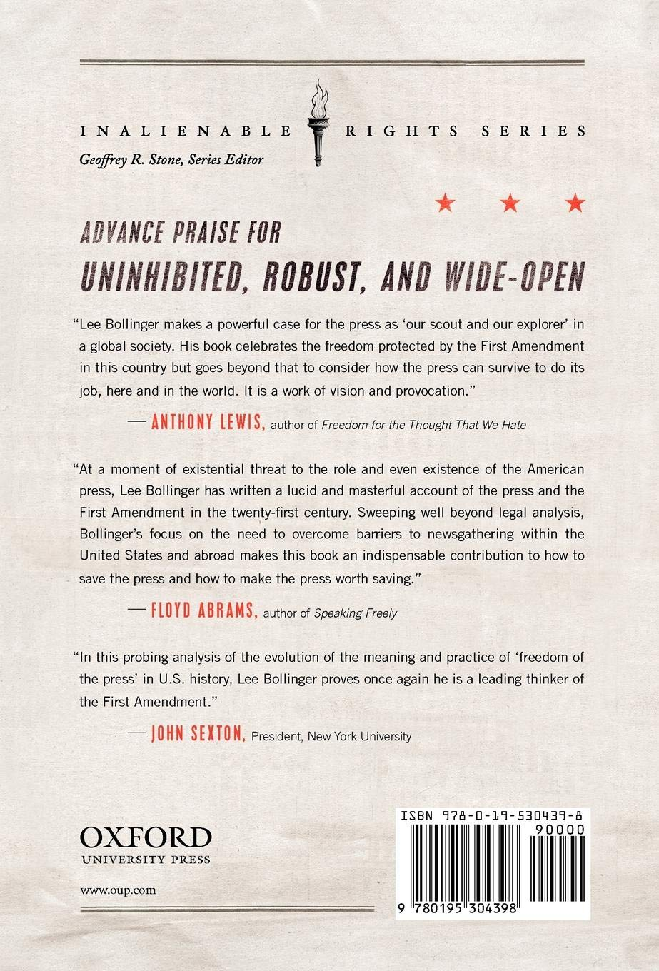 Uninhibited, Robust, and Wide-Open: A Free Press for a New Century (Inalienable Rights Series)