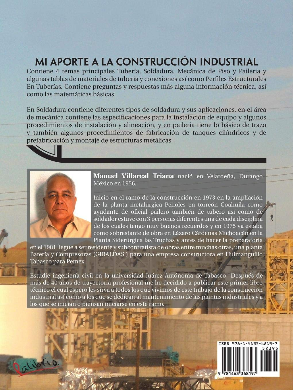 Mi aporte a la construcción industrial (Spanish Edition): Manuel Villarreal Triana: 9781463368197: Amazon.com: Books