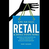 Retail. De digitale hysterie voorbij