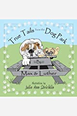 True Tails from the Dog Park Paperback