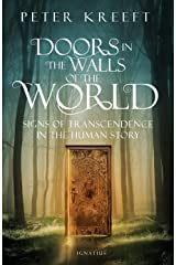 Doors in the Walls of the World: Signs of Transcendence in the Human Story Paperback