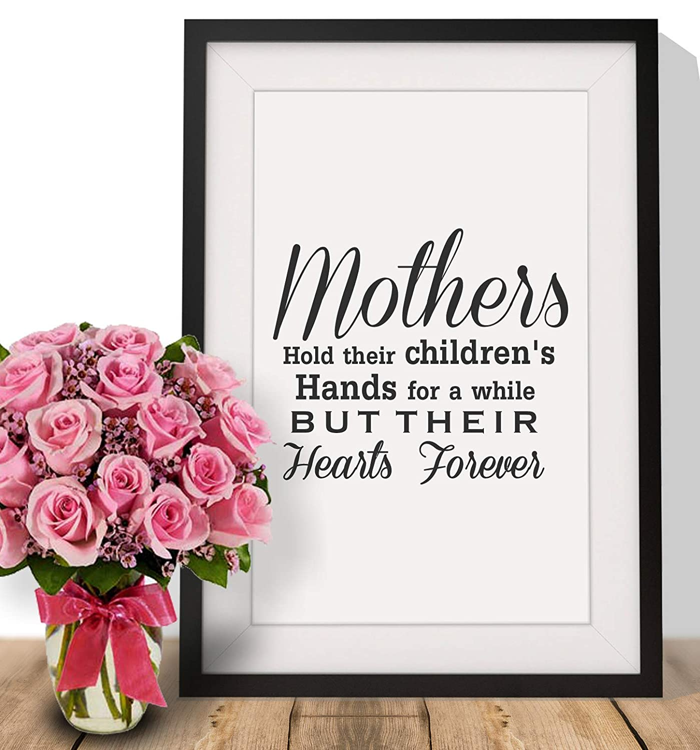 Handmade Mothers Hold Their Childs Hand For A While Heart Forever Framed Wall Art Print with Mount Womens Day Gift Ideas For Mum Mam Mummy Mammy Step mum on Mothers Day Birthday 12 x 10