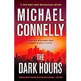 The Dark Hours (A Renée Ballard and Harry Bosch Novel, 4)