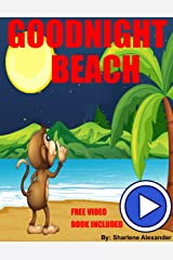 Goodnight Beach (A Going to Sleep Picture Book - Bedtime stories children's books collection) (Sweet Dreams Bedtime Story) Kindle Edition