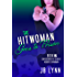 The Hitwoman Goes to Prison (Confessions of a Slightly Neurotic Hitwoman Book 22)