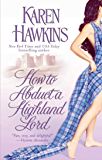 How to Abduct a Highland Lord (The MacLean Curse Book 1)