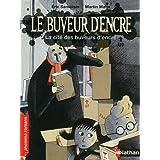 Le buveur d'encre: La cité des buveurs d'encre (PREMIERS ROMANS) (French Edition)