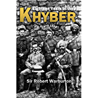 Eighteen Years in the Khyber, 1879-1898 (1900)