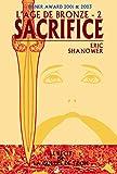 L'âge de bronze, tome 2 : Sacrifice