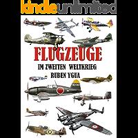FLUGZEUGE IM ZWEITEN WELTKRIEG (German Edition)