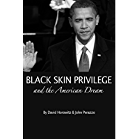 Black Skin Privilege and the American Dream