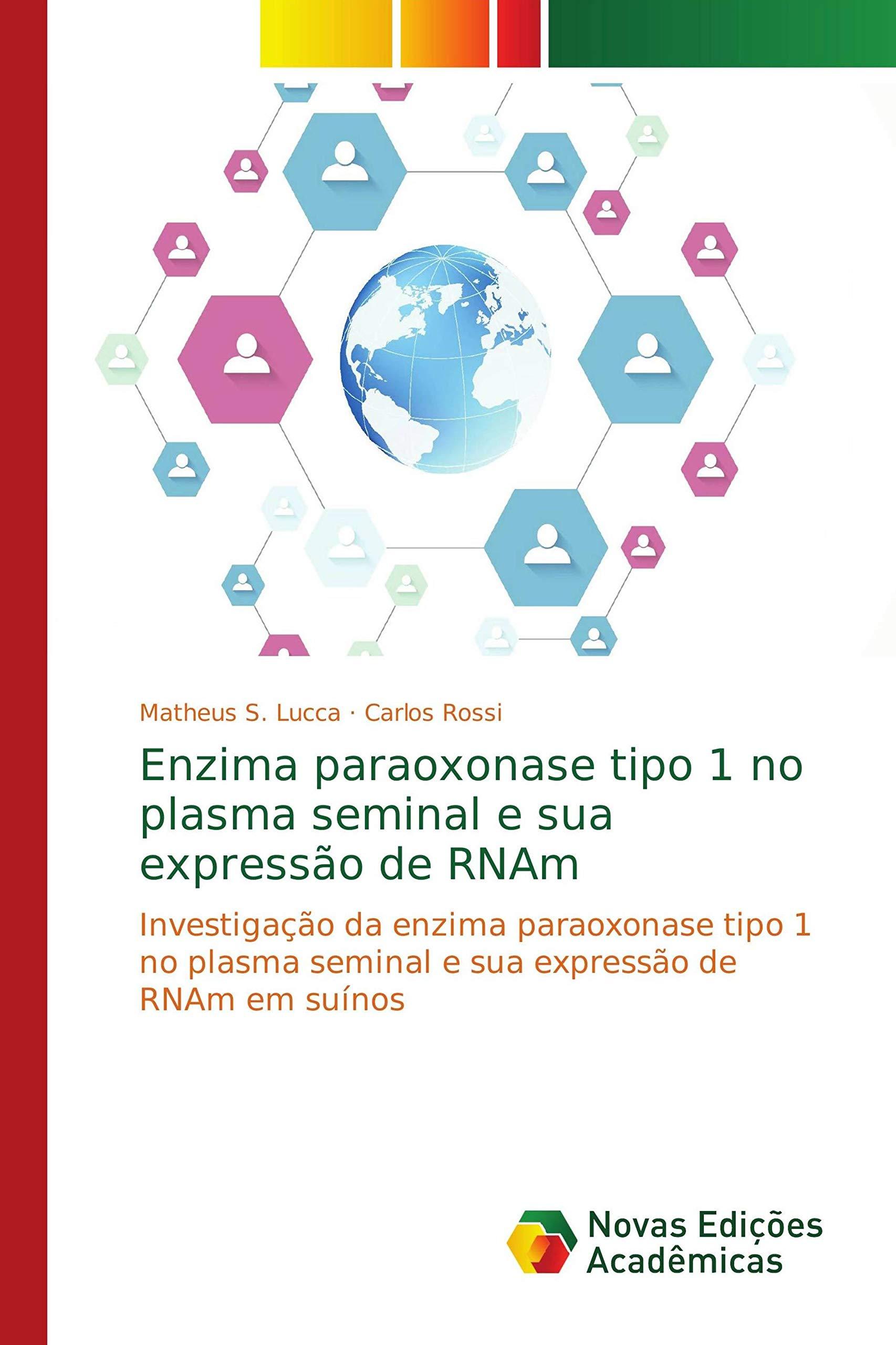 Enzima paraoxonase tipo 1 no plasma seminal e sua expressão ...