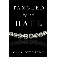 Tangled up in Hate