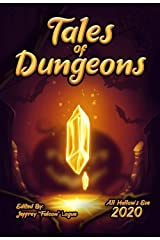 Tales of Dungeons, All Hallows (Tales of Hallows Book 1) Kindle Edition