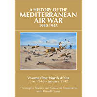 A History of the Mediterranean Air War 1940–1945: North Africa
