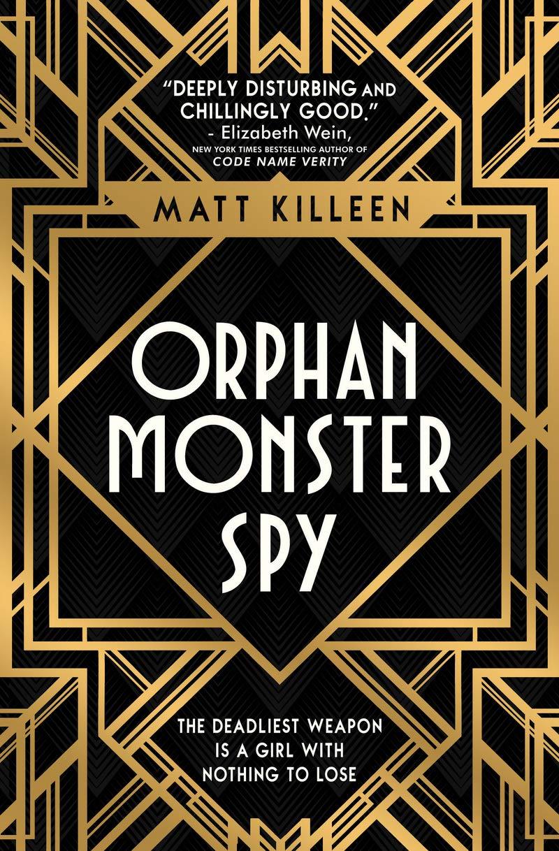 Orphan Monster Spy: Amazon.co.uk: Matt Killeen: Books