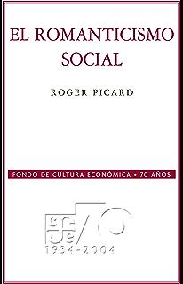 El romanticismo social (Coleccion Conmemorativa 70 Aniversario nº 23)
