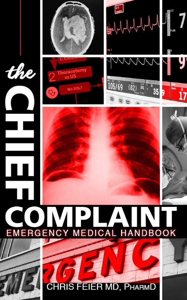 The Chief Complaint: Emergency Medical Handbook