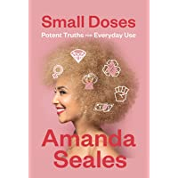 Small Doses: Potent Truths for Everyday Use