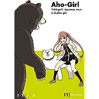 Aho-Girl 11