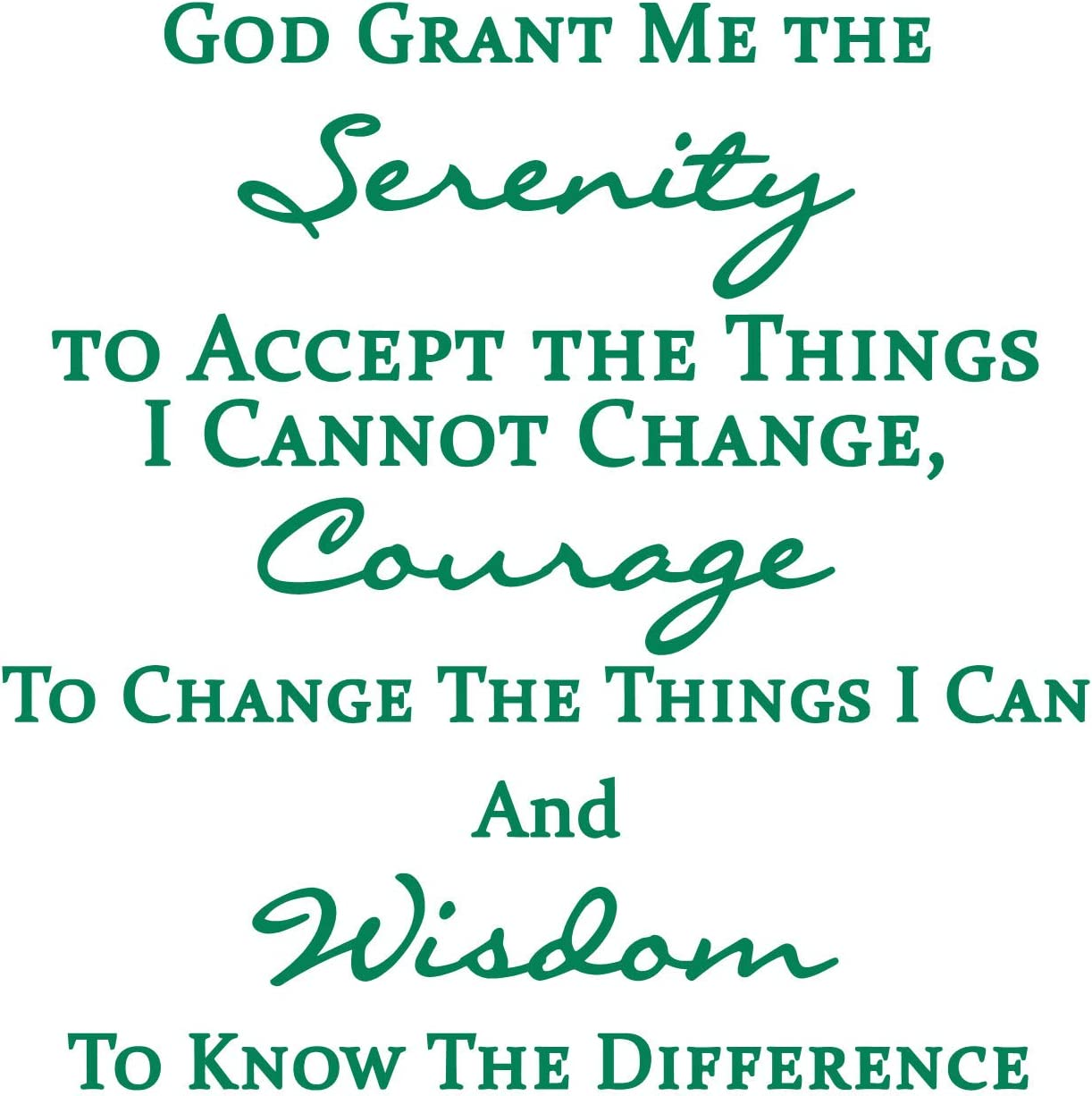 A Vinyl Wall Sticker Displaying God Grant Me The Serenity - Perfect as The Serenity Prayer Gift - Have The Wisdom to Know The Difference - Prayer of Serenity - Green